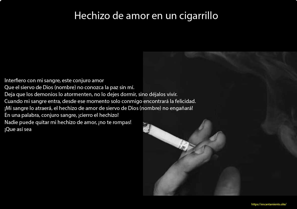 Hechizo de amor en un cigarrillo