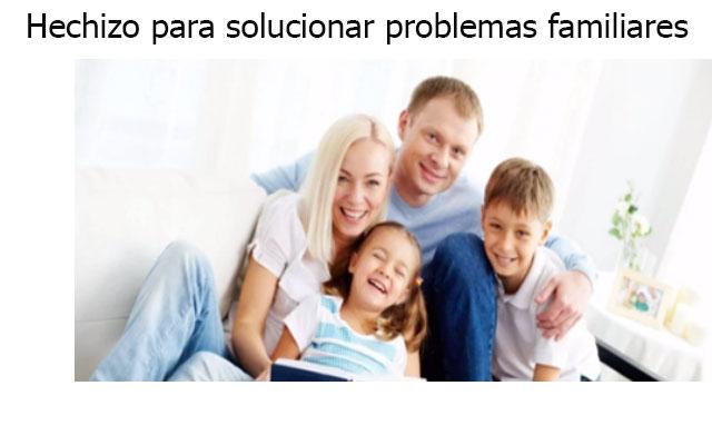 Hechizo para solucionar problemas familiares
