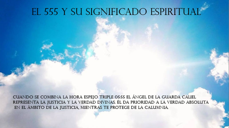 El 555 y su significado espiritual